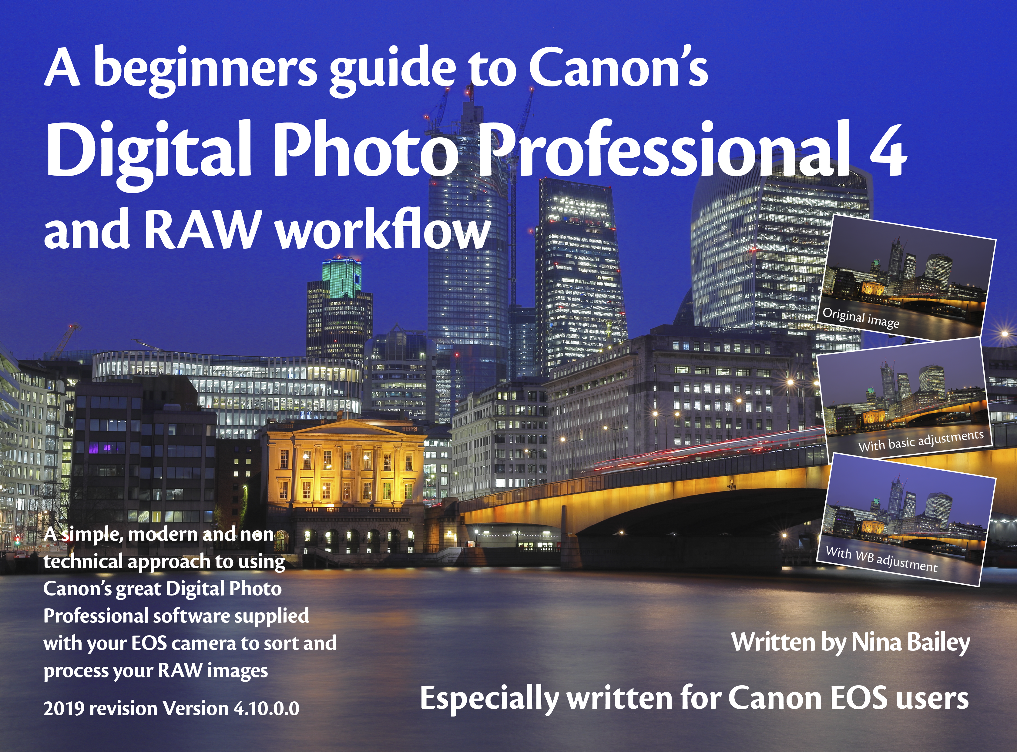 A beginners guide to Digital Photo Professional - Version