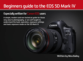 Beginners guide to the EOS 5D Mark IV