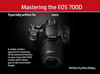 Mastering the EOS 700D - EOS Training Academy