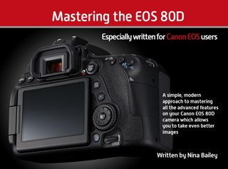 Mastering the EOS 80D
