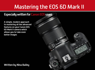Mastering your EOS 6D Mark II