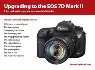Upgrading to the EOS 7D Mark II - EOS Training Academy