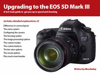 Upgrading to the EOS 5D Mark III